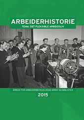 Arbeiderhistorie 2015 (Ingressbilde)